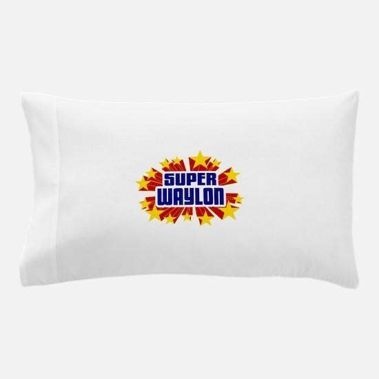 Waylon the Super Hero Pillow Case
