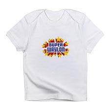 Waylon the Super Hero Infant T-Shirt