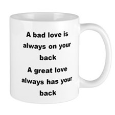 A Great Love Always Has Your Back Mug