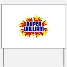 William the Super Hero Yard Sign