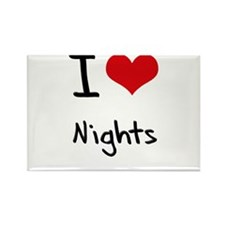 I Love Nights Rectangle Magnet