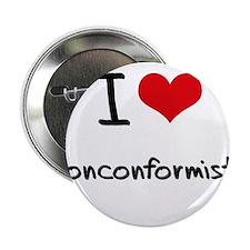 """I Love Nonconformists 2.25"""" Button"""