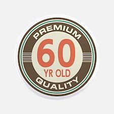 """60th Birthday Vintage 3.5"""" Button"""