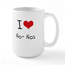 I Love No-Nos Mug