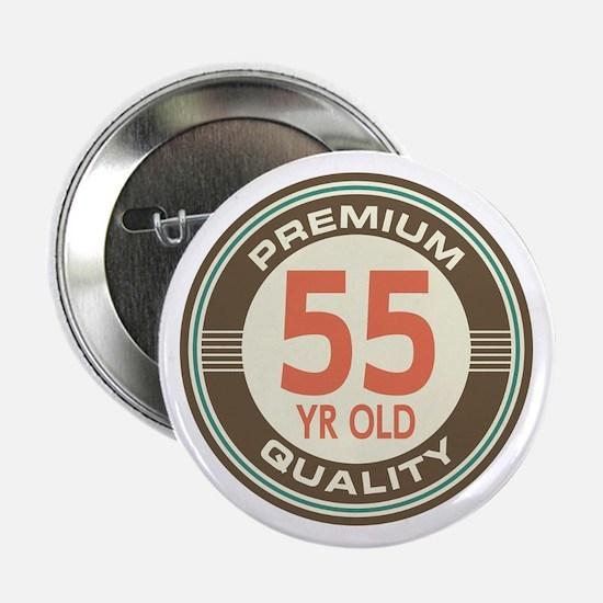 """55th Birthday Vintage 2.25"""" Button"""