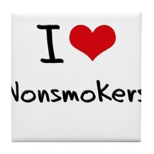 I Love Nonsmokers Tile Coaster