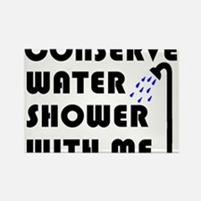 Conserve Water ... Rectangle Magnet