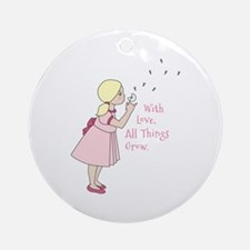 All Things Grow Ornament (Round)