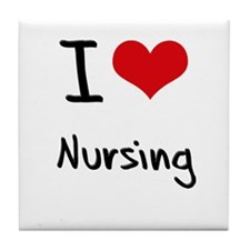 I Love Nursing Tile Coaster