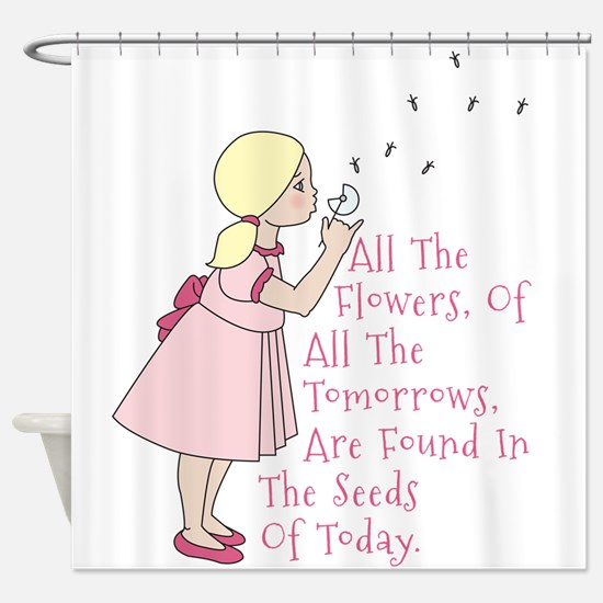 Seeds Of Today Shower Curtain