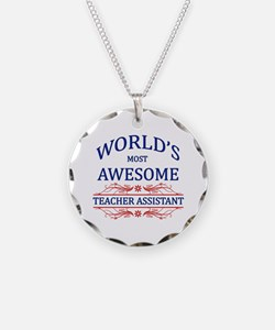 World's Most Awesome Teacher's Assistant Necklace