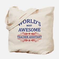 World's Most Awesome Teacher's Assistant Tote Bag