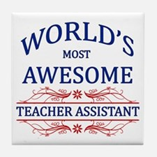World's Most Awesome Teacher's Assistant Tile Coas