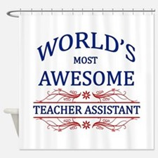 World's Most Awesome Teacher's Assistant Shower Cu