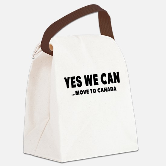 YES WE CAN MOVE TO CANADA Canvas Lunch Bag