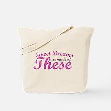 Sweet Dreams of BOOBS Tote Bag