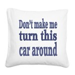 This Car Square Canvas Pillow