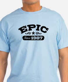 Epic Since 1987 T-Shirt