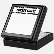 ONLY YOU CAN PREVENT FOREST FIRES Keepsake Box