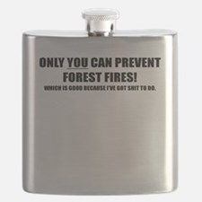 ONLY YOU CAN PREVENT FOREST FIRES Flask