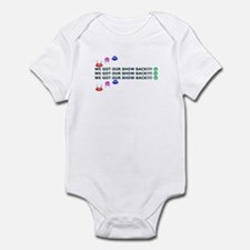 Got Our Show Back! Infant Bodysuit