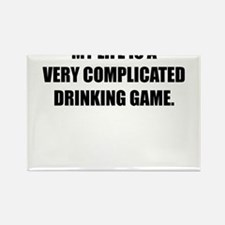 MY LIFE IS A VERY COMPLICATED DRINKING GAME Rectan