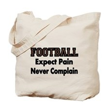 FOOTBALL Expect Pain Tote Bag