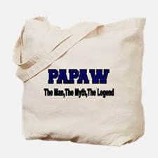 PAPAW The Man,The Myth, The Legend Tote Bag