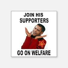 OBAMA WELFARE Sticker