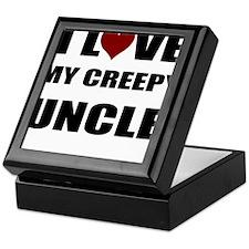 I LOVE MY CREEPY UNCLE Keepsake Box