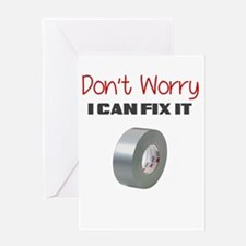 DONT WORRY I CAN FIX IT Greeting Card