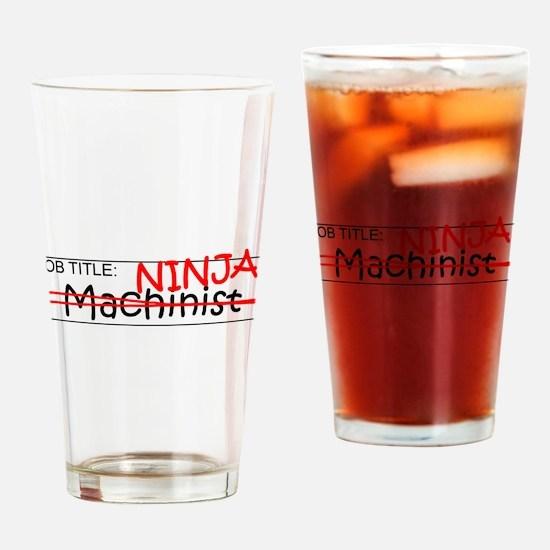 Job Ninja Machinist Drinking Glass