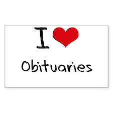I Love Obituaries Decal