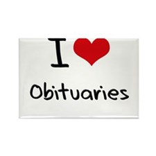 I Love Obituaries Rectangle Magnet