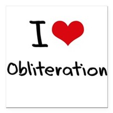 "I Love Obliteration Square Car Magnet 3"" x 3"""