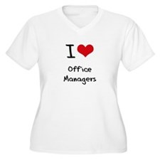 I Love Office Managers Plus Size T-Shirt