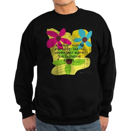 A teacher affects eternity PILLOW Sweatshirt