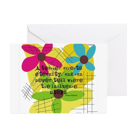 A teacher affects eternity PILLOW Greeting Cards (