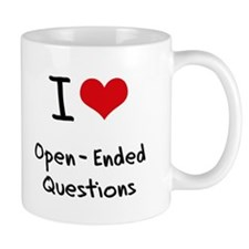 I Love Open-Ended Questions Mug
