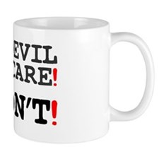 THE DEVIL MAY CARE - I DONT! Z Small Mug