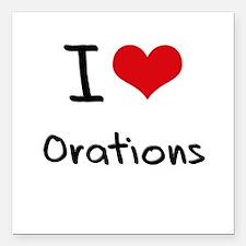 "I Love Orations Square Car Magnet 3"" x 3"""