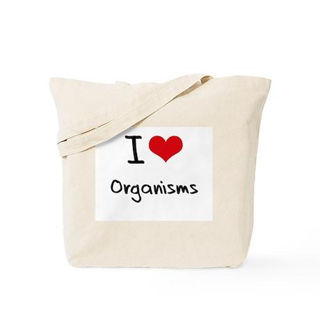 I Love Organisms Tote Bag