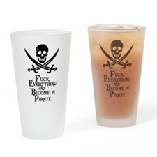 Become a pirate Drinking Glass