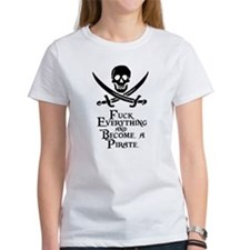 Become a pirate T-Shirt