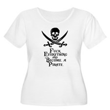 Become a pirate Plus Size T-Shirt
