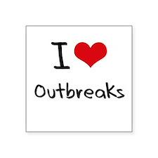 I Love Outbreaks Sticker