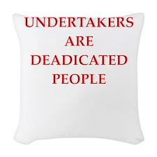 undertaker joke Woven Throw Pillow