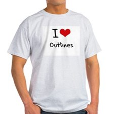 I Love Outlines T-Shirt