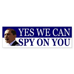 Obama Yes We Can Spy On You Bumper Bumper Sticker