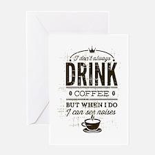 Coffee Noises Greeting Card